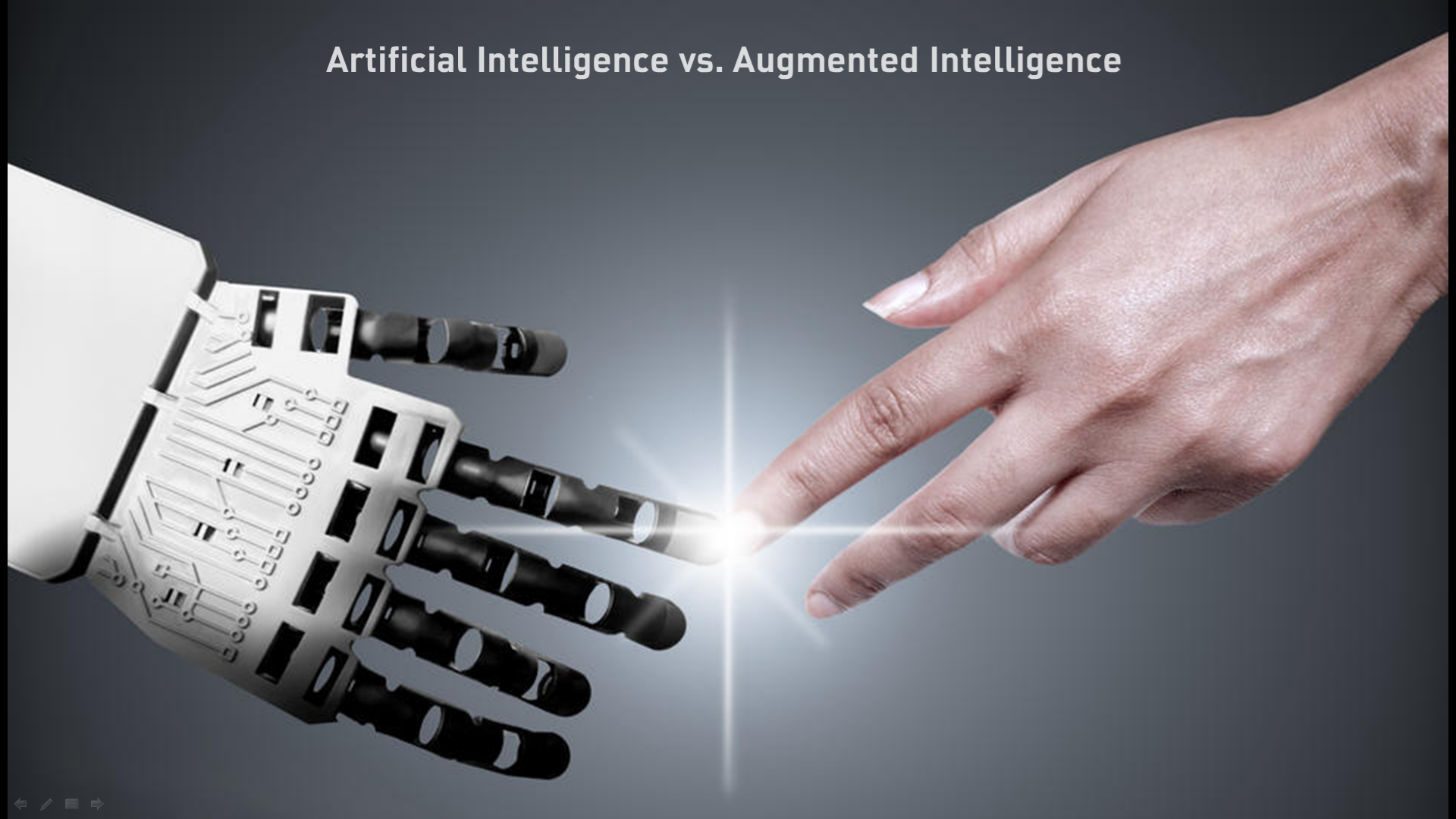 Artificial Intelligence vs. Augmented Intelligence